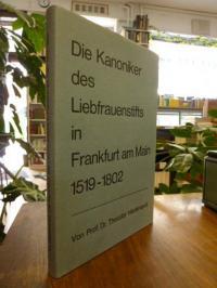 Die Kanoniker des Liebfrauenstifts in Frankfurt am Main 1519 – 1802