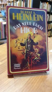 Heinlein, Das neue Buch Hiob,