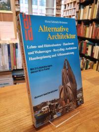 Schmidt-Brümmer, Alternative Architektur – Lehm- und Hüttenbauten, Hausboote und