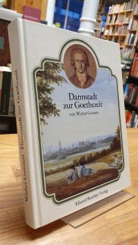Gunzert, Darmstadt zur Goethezeit,