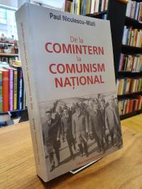 Paul Niculescu-Mizil, De la Comintern la comunism national – despre Consfatuirea
