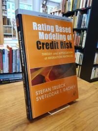 Engelmann, Rating Based Modeling of Credit Risk: Theory and Application of Migra