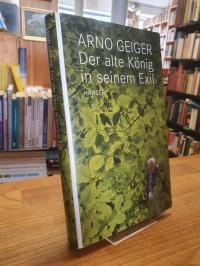 Geiger, Der alte König in seinem Exil,