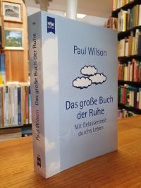 Wilson, Das große Buch der Ruhe – Mit Gelassenheit durchs Leben,