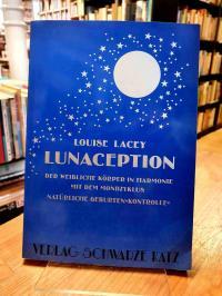 Lacey, Lunaception – Der weibliche Körper in Harmonie mit dem Mondzyklus – Natür
