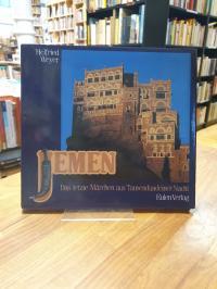 Weyer, Jemen – Das letzte Märchen aus Tausendundeiner Nacht,