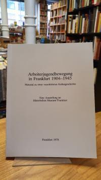 Hoffmann, Arbeiterjugendbewegung in Frankfurt 1904-1945 – Material zu einer vers
