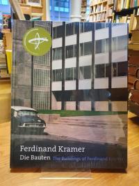 Ferdinand Kramer – Die Bauten,