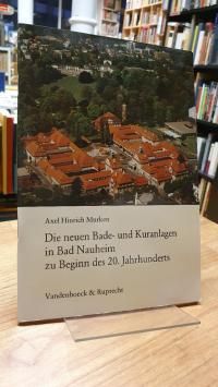 Bad Nauheim / Murken, Die neuen Bade- und Kuranlagen in Bad Nauheim zu Beginn de