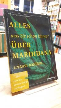 Margolis, Alles was Sie schon immer über Marihuana wissen wollten, aber sich nie
