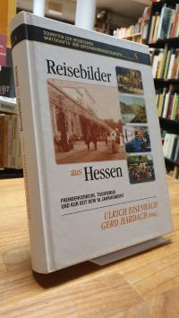 Eisenbach, Reisebilder aus Hessen – Fremdenverkehr, Kur und Tourismus seit dem 1