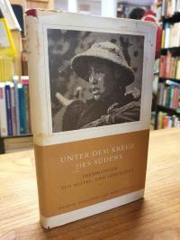ohne Autor, Unter dem Kreuz des Südens – Erzählungen aus Mittel- und Südamerika,
