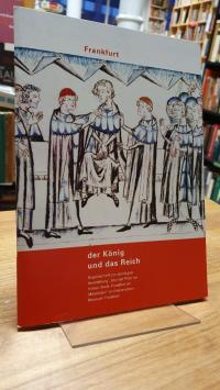 Schmieder Frankfurt – Der König und das Reich – Begleitbuch zur ständigen Ausste