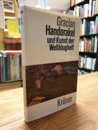 Gracian, Handorakel und Kunst der Weltklugheit,