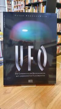 Brookesmith, UFO – Die Chronik aller Begegnungen mit unbekannten Flugobjekten,