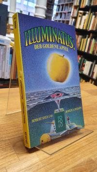 Shea, Illuminatus! – Band 2: Der goldene Apfel,