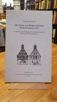 Bergen-Enkheim / Schneider, Der Schatz von Bergen-Enkheim (Stadt Frankfurt a. M.