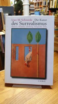 Schneede, Die Kunst des Surrealismus – Malerei, Skulptur, Dichtung, Fotografie,