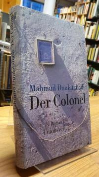 Daulatabadi, Der Colonel,