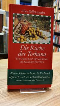 Vollenweider, Die Küche der Toskana – Eine Reise durch ihre Regionen  – Mit pass