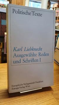 Liebknecht, Ausgewählte Reden und Schriften,