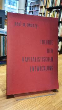 Sweezy, Theorie der kapitalistischen Entwicklung – [Eine analytische Studie über