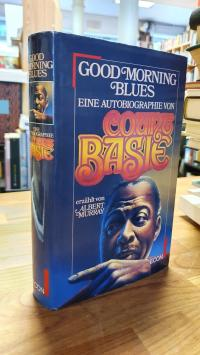 Basie, Good Morning Bues – Eine Autobiographie,