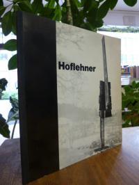 Hoflehner, Rudolf Hoflehner – Skulpturen 1959 – 1966 Handzeichnungen, Druckgraph