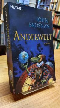 Brosnan, Anderwelt – Roman,