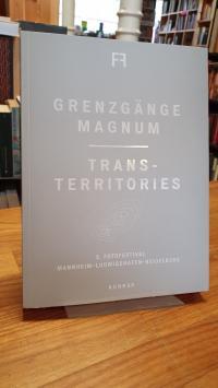 Grenzgänge Magnum – Trans-Territories – 5. Fotofestival Mannheim – Ludwigshafen