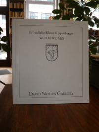 Kippenberger, Erfreuliche Klasse Kippenberger WORM WORKS,