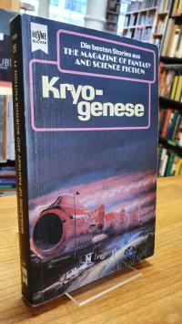 Hahn, Ronald M.: Kryogenese – Eine Auswahl der besten SF-Stories aus Th
