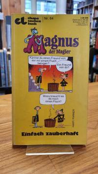 Hart, Magnus der Magier – Einfach zauberhaft!,