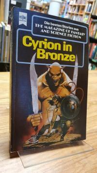 Hahn, Cyrion in Bronze – Eine Auswahl der besten SF-Stories aus The Magazine