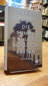 Adam, Die Summe aller Möglichkeiten – Roman,