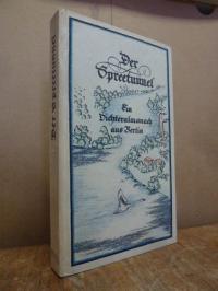 Der Spreetunnel – Ein Dichteralmanach aus Berlin 1940,