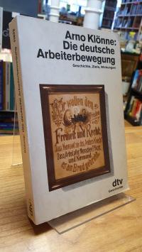 Klönne, Die deutsche Arbeiterbewegung – Geschichte, Ziele, Wirkungen,