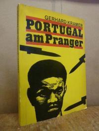 Kramer, Portugal am Pranger – der portugiesische Kolonialismus – Feind der Völke