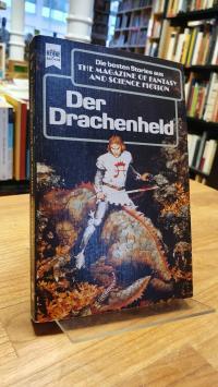 Hahn, Drachenheld – Eine Auswahl der besten SF-Stories aus The Magazine Of Fa