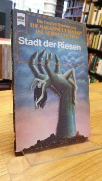 bergner Stadt der Riesen – Eine Auswahl der besten SF-Stories aus The Magazine O