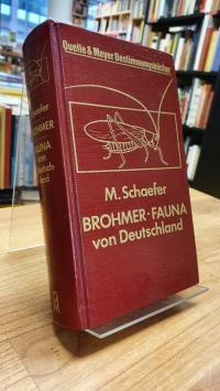 Schaefer, Fauna von Deutschland – Ein Bestimmungsbuch unserer heimischen Tierwel