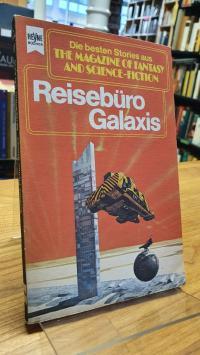 Bergner Reisebüro Galaxis – Eine Auswahl der besten SF-Stories aus The Magazine
