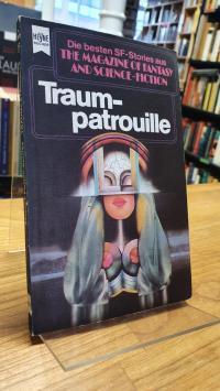 Bergner Traumpatrouille – Eine Auswahl der besten SF-Stories aus The Magazine Of