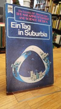 Bergner, Ein Tag in Suburbia – Eine Auswahl der besten SF-Stories aus The Magazi