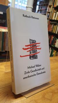 Walzer, Zivile Gesellschaft und amerikanische Demokratie,