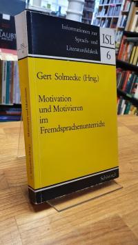 Motivation und Motivieren im Fremdsprachenunterricht,