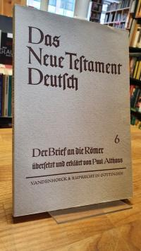 Althaus, Das Neue Testament Deutsch – Neues Göttiger Bibelwerk – herausgeben von
