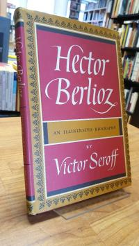 Casals, Hector Berlioz – An Illustrated Biography
