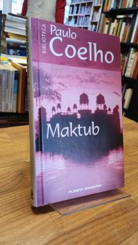 Coelho, Maktub,