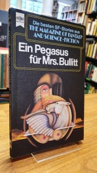 Bergner, Ein Pegasus für Mrs. Bullitt – Eine Auswahl der besten SF-Stories aus T